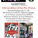 """Martedì 29 giugno secondo appuntamento con """"Libri nei dehors a San Pier d'Arena"""" alla Pasticceria Quaglia"""